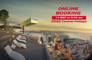 """เปิด Online Booking """"EDGE Central Pattaya"""" คอนโด ใจกลางพัทยา เพียง 300 ม. จากเซ็นทรัล พัทยา บีช 12 พ.ค. นี้"""